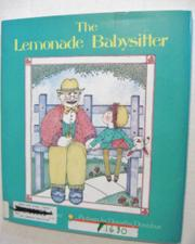 THE LEMONADE BABYSITTER by Karen Waggoner