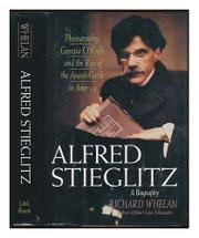 ALFRED STIEGLITZ by Richard Whelan