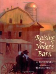 RAISING YODER'S BARN by Jane Yolen