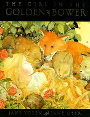 THE GIRL IN THE GOLDEN BOWER by Jane Yolen