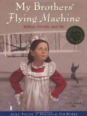 MY BROTHER'S FLYING MACHINE by Jane Yolen