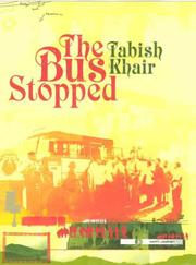 THE BUS STOPPED by Tabish Khair