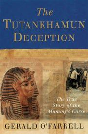 THE TUTANKHAMUN DECEPTION by Gerald O'Farrell