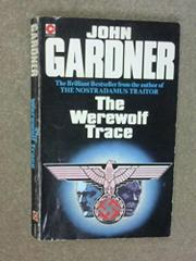 THE WEREWOLF TRACE by John E. Gardner