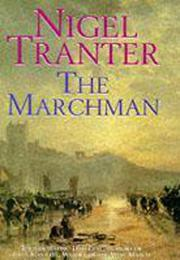 THE MARCHMAN by Nigel Tranter