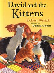 DAVID AND THE KITTENS by Robert Westall