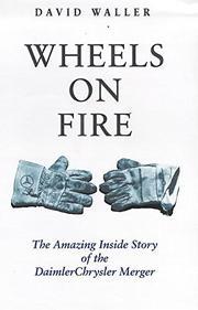 WHEELS ON FIRE by David Waller