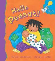 HELLO PEANUT! by Rachel Anderson