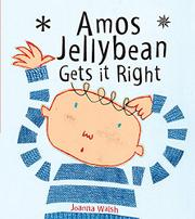 AMOS JELLYBEAN GETS IT RIGHT by Joanna Walsh