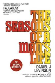 THE SEASONS OF A MAN'S LIFE by Daniel J. & Others Levinson