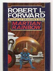 MARTIAN RAINBOW by Robert L. Forward