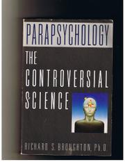 PARAPSYCHOLOGY by Richard S. Broughton