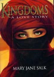 KINGDOMS by Mary Jane Salk