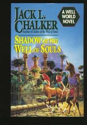 SHADOW OF THE WELL OF SOULS by Jack L. Chalker