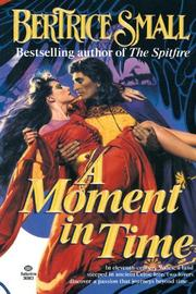 A MOMENT IN TIME by Bertrice Small