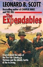 THE EXPENDABLES by Leonard B. Scott