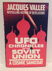 UFO CHRONICLES OF THE SOVIET UNION by Jacques Vallee