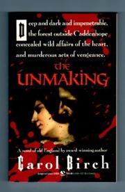 THE UNMAKING by Carol Birch