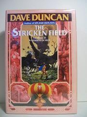 THE STRICKEN FIELD by Dave Duncan