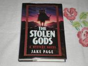 THE STOLEN GODS by Jake Page
