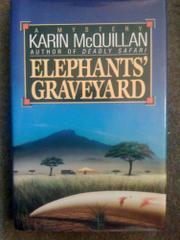 ELEPHANT'S GRAVEYARD by Karin McQuillan