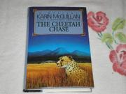 THE CHEETAH CHASE by Karin McQuillan
