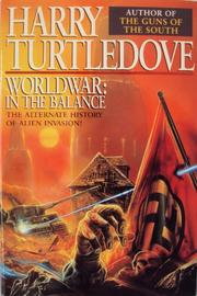 WORLDWAR: IN THE BALANCE by Harry Turtledove