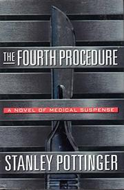 THE FOURTH PROCEDURE by Stan Pottinger