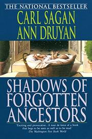 SHADOWS OF FORGOTTEN ANCESTORS: A Search for Who We Are by Carl & Ann Druyan Sagan