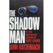 THE SHADOW MAN by John Katzenbach