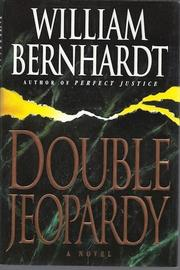 DOUBLE JEOPARDY by William Bernhardt