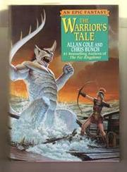 THE WARRIOR'S TALE by Allan Cole