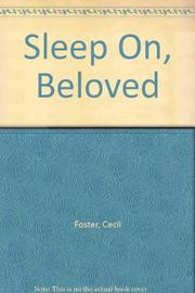 SLEEP ON, BELOVED by Cecil Foster