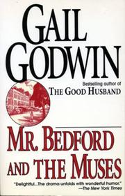MR. BEDFORD AND THE MUSES by Gail Godwin