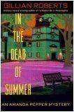 IN THE DEAD OF SUMMER by Gillian Roberts