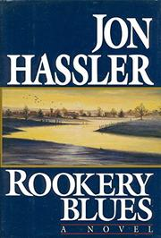 ROOKERY BLUES by Jon Hassler