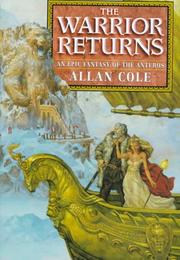 THE WARRIOR RETURNS by Allan Cole