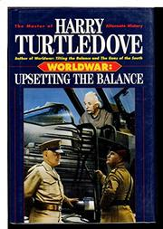 WORLDWAR: UPSETTING THE BALANCE by Harry Turtledove