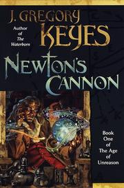 NEWTON'S CANNON by J. Gregory Keyes