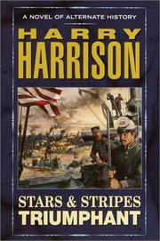 STARS & STRIPES TRIUMPHANT by Harry Harrison