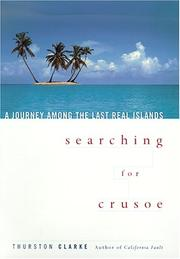 SEARCHING FOR CRUSOE by Thurston Clarke