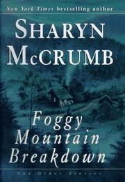 FOGGY MOUNTAIN BREAKDOWN by Sharyn McCrumb