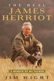 THE REAL JAMES HERRIOT by Jim Wight