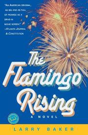 THE FLAMINGO RISING by Larry Baker