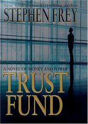 TRUST FUND by Stephen Frey