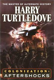 COLONIZATION: AFTERSHOCKS by Harry Turtledove