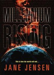 MILLENNIUM RISING by Jane Jensen