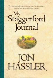 MY STAGGERFORD JOURNAL by Jon Hassler