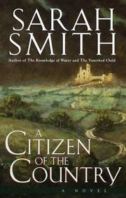 A CITIZEN OF THE COUNTRY by Sarah Smith