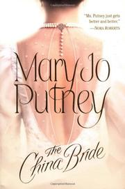 THE CHINA BRIDE by Mary Jo Putney